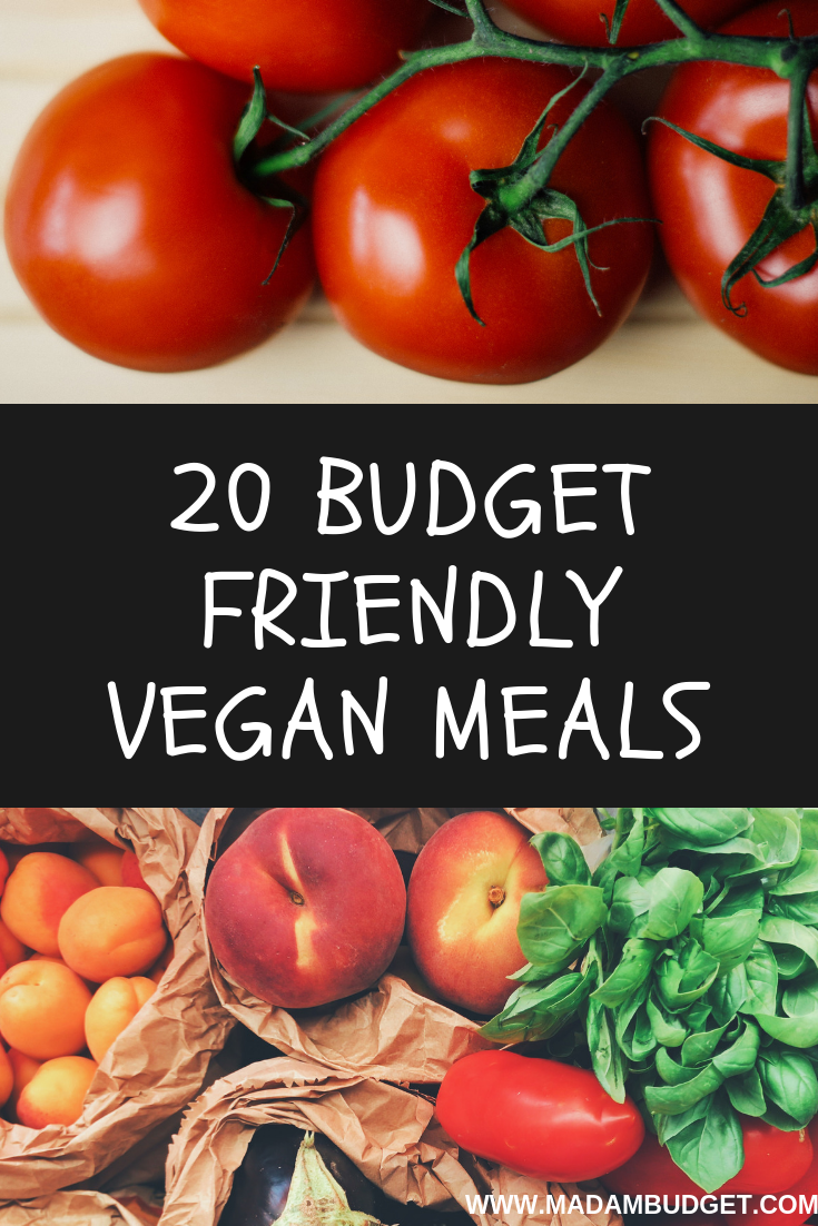 15 Budget Friendly Vegan Meals | Madam Budget